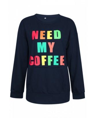 Need My Coffee Sweatshirt Navy Blue